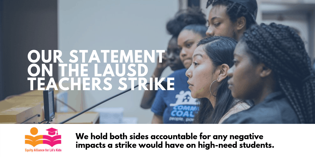 Statement from the Equity Alliance for LA's Kids on LAUSD Teachers Strike