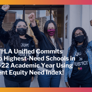 """LA Unified Board Members Pass the """"Equity is Justice Resolution 2021"""" with a 6-1 Vote"""